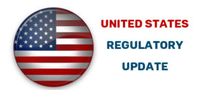 United States regulatory update